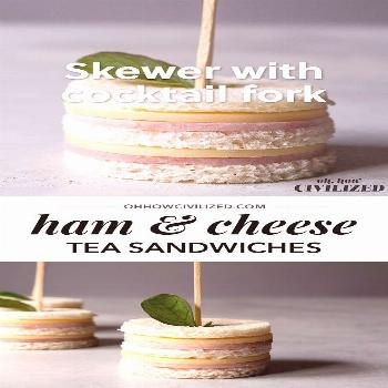 Easy Ham and Cheese Tea Sandwiches Freaking cute ham and cheese sandwiches perfect for afternoon te