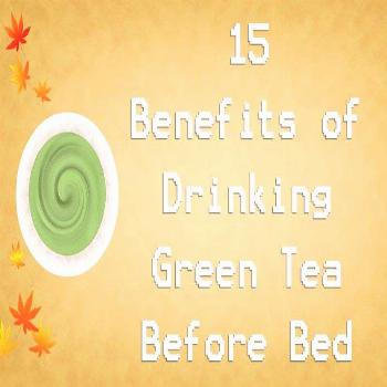 If you want to know the benefits of drinking green tea before bed, this article will show you how g