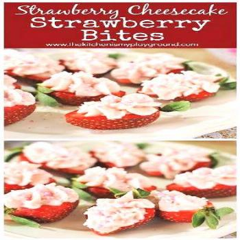 Strawberry Cheesecake Strawberry Bites ~ a fabulous little-bite treat perfect for Valentine's Day,