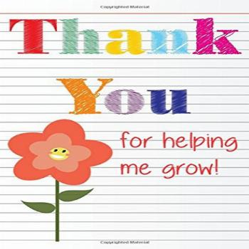 Thank You for Helping Me Grow: Teacher Thank You Gifts |6x 9