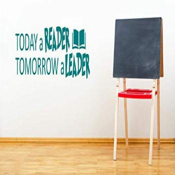 Today a Reader, Tomorrow a Leader, (T) Vinyl Decal Wall